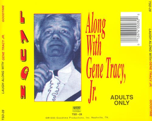 Laugh Along with Gene Tracy, Jr.