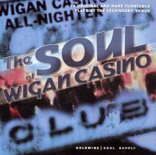 The soul of wigan casino