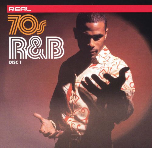 Real 70's R&B [Disc 1]