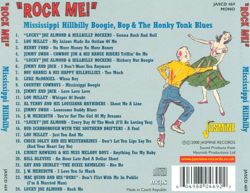 Rock Me: Mississippi Hillbilly Boogie, Bop & the Honky Tonk Blues