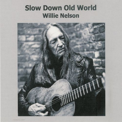 Slow Down Old World