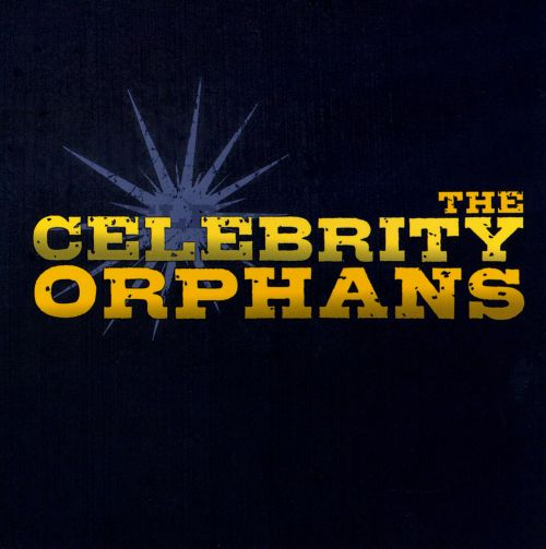 The Celebrity Orphans