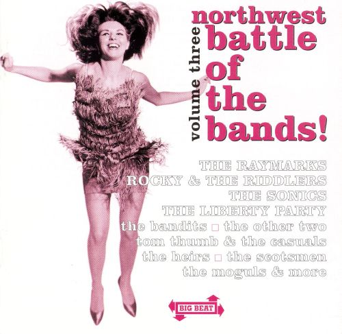 Northwest Battle of the Bands, Vol. 3 [Big Beat]
