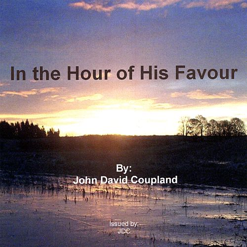 In the Hour of His Favour