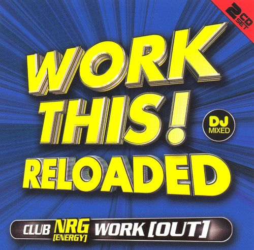 Work This! Reloaded