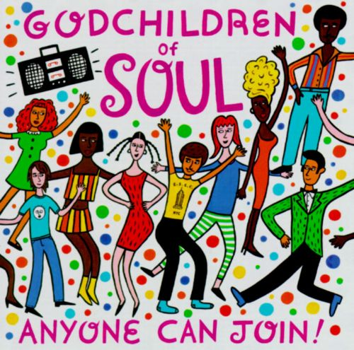 Godchildren of Soul: Anyone Can Join