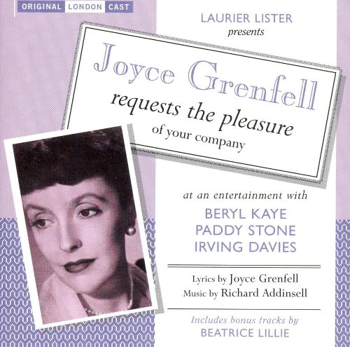 Joyce Grenfell Requests the Pleasure of Your Company