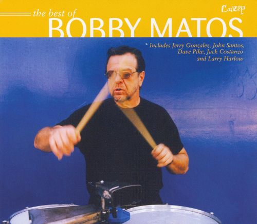 The Best of Bobby Matos