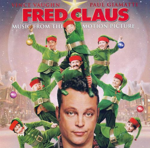 fred claus original movie soundtrack - Fred Christmas
