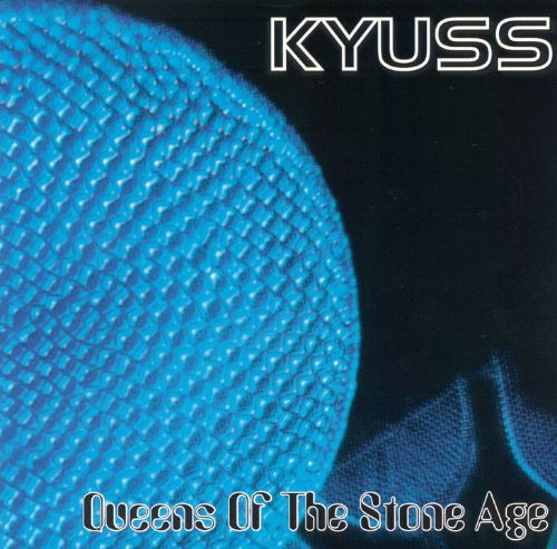 Kyuss.Queens of the Stone Age