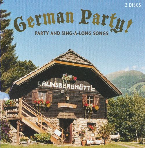 German Party! Party and Sing-A-Long Songs