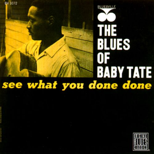 Blues of Baby Tate: See What You Done Done