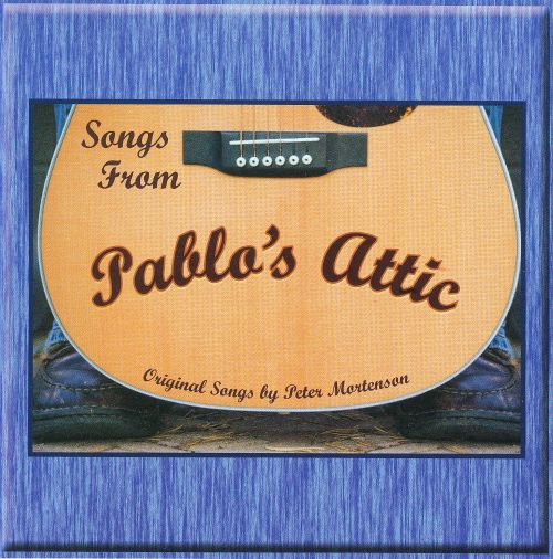 Songs from Pablo's Attic