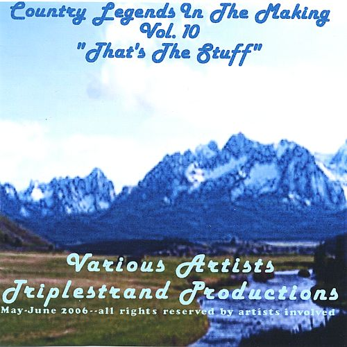 Country Legends in the Making, Vol. 10: That's the Stuff