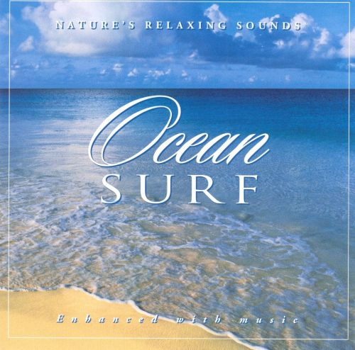 Ocean Surf: Nature's Relaxing Sounds