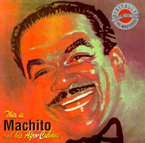 This Is Machito and His Afro-Cubans