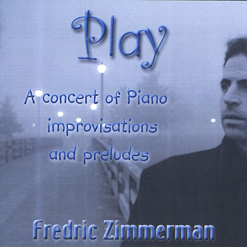 Play: Piano Improvisations and Preludes