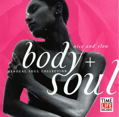 Body + Soul: Nice and Slow