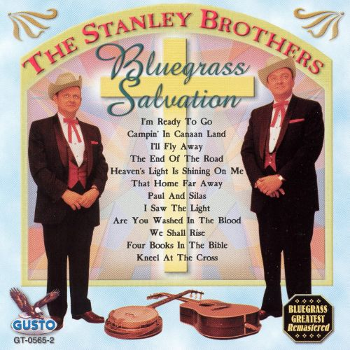 Bluegrass Salvation: I'm Ready to Go