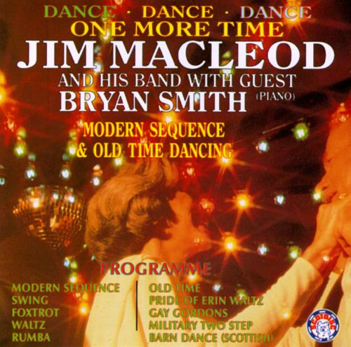 Jim MacLeod and His Band with Guest Bryan Smith
