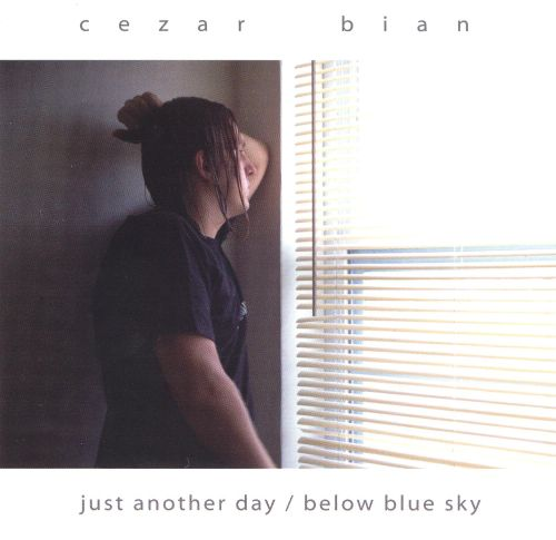 Just Another Day/Below Blue Sky