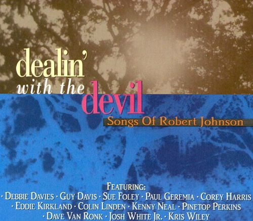 Dealin' With the Devil: Songs of Robert Johnson