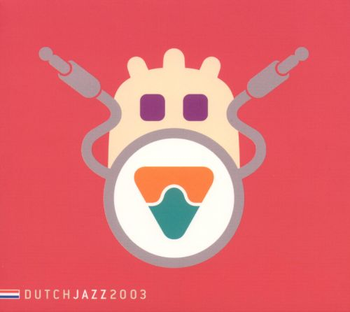 Dutch Jazz: 2003