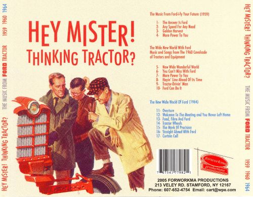 Hey Mister Thinking Tractor 1959-1964