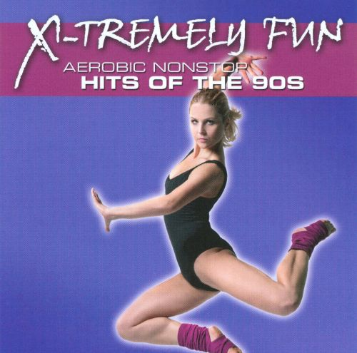 X-Tremely Fun-Aerobics: Hits of the 90s