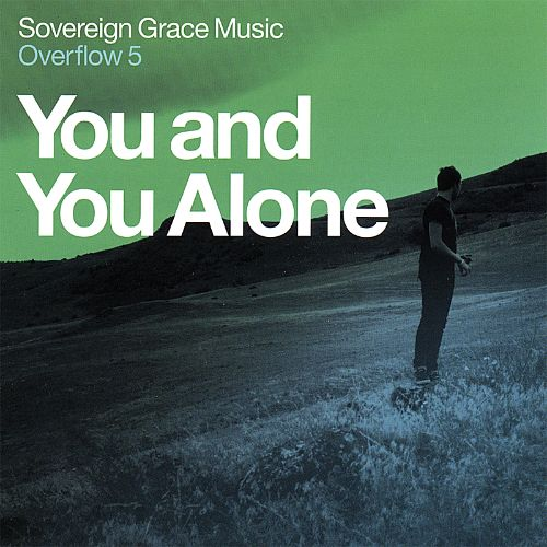 You and You Alone