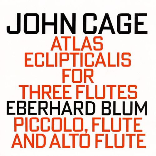 Cage: Atlas Eclipticalis (For Three Flutes)