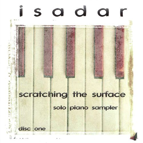 Scratching The Surface, Vol. 1: Solo Piano Sampler