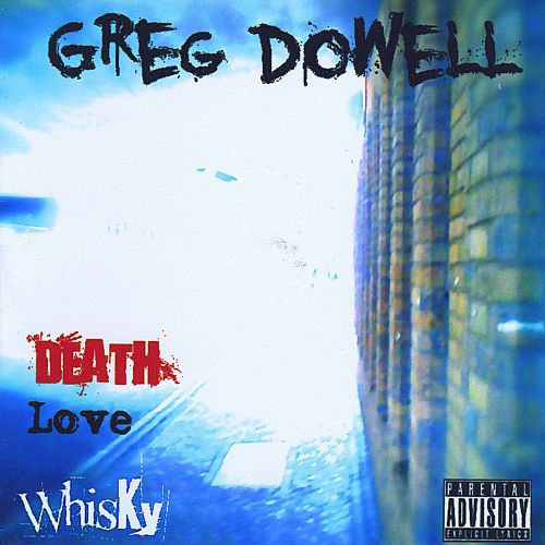 Death Love and Whisky