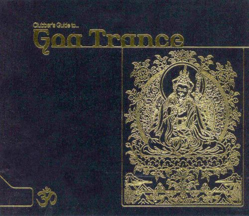 Clubber's Guide to Goa Trance