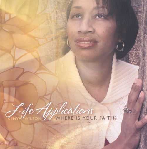 Life Applications: Where Is Your Faith