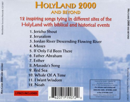 Holy Land 2000 and Beyond