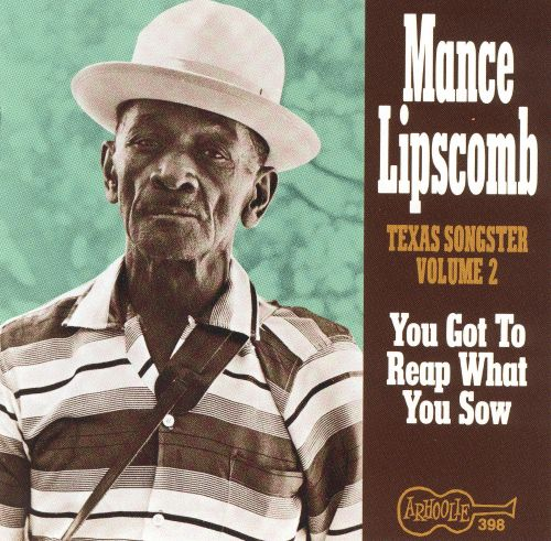 Texas Songster, Vol. 2: You Got to Reap What You Sow