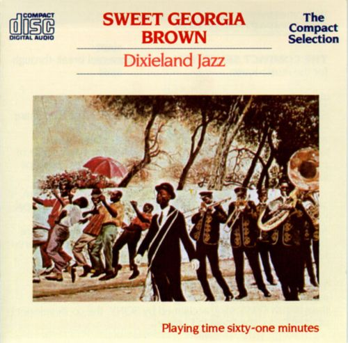Sweet Georgia Brown: Dixieland Jazz