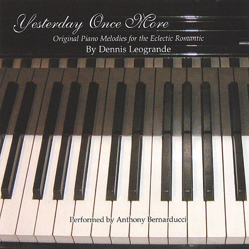Yesterday Once More: Original Piano Melodies for the Eclectic Romantic