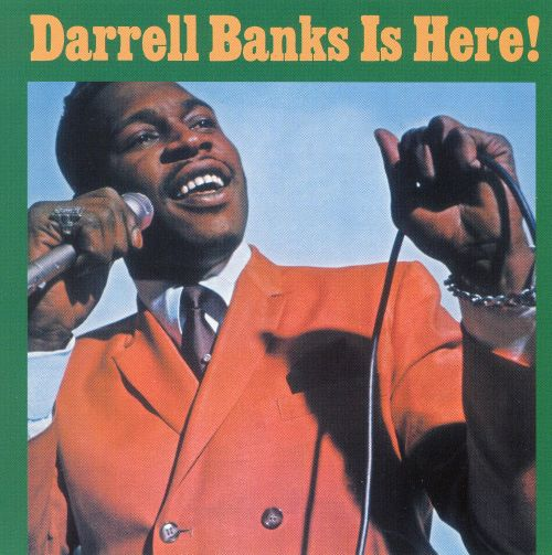 Darrell Banks Is Here!