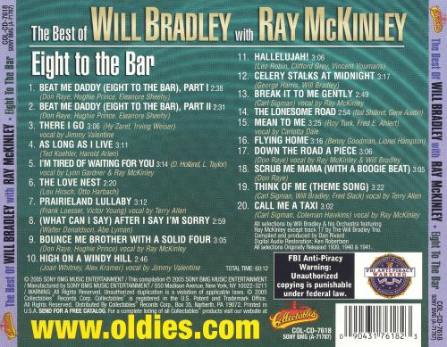 The Best of Will Bradley with Ray McKinley: Eight to the Bar