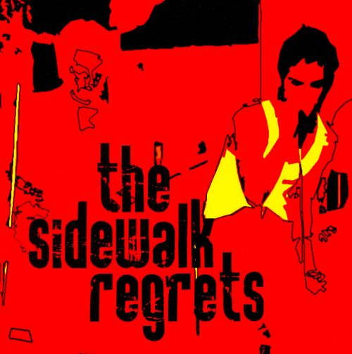 The Sidewalk Regrets