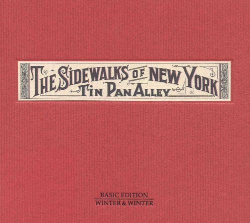 The Sidewalks of New York: Tin Pan Alley
