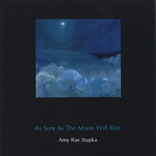 As Sure as the Moon Will Rise