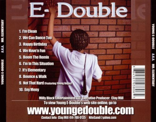 Young E-Double aka Mr. Elementary