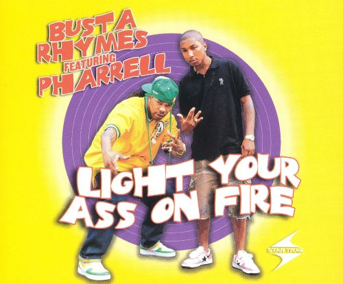 Light Your Ass on Fire [US 12