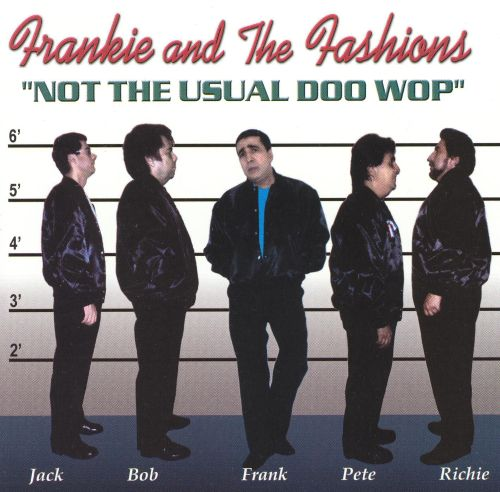 Not the Usual Doo Wop
