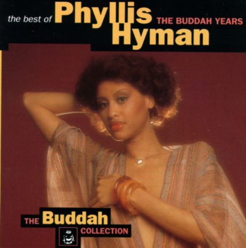 The Best of Phyllis Hyman: The Buddah Years
