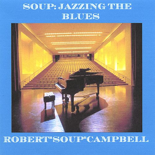 Soup: Jazzing the Blues