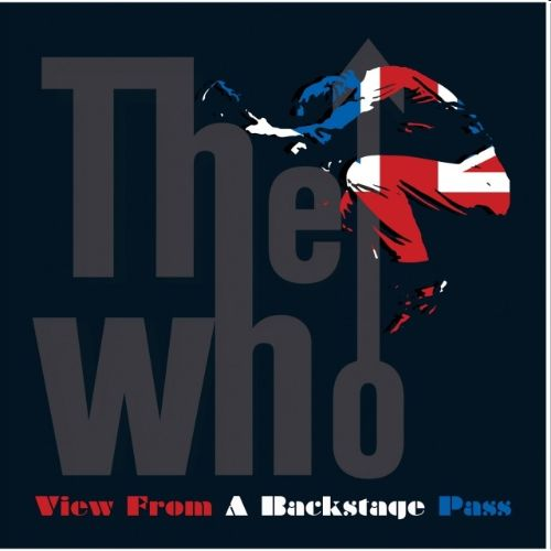 View from a Backstage Pass - The Who | Songs, Reviews